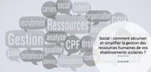 [Replay webinar] Social : comment sécuriser et simplifier la gestion des RH de vos établissements scolaires ?