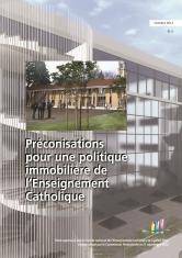 Préconisations pour une politique immobilière de l'Enseignement catholique